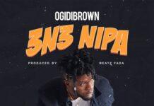 Ogidi Brown - 3n3 Nipa