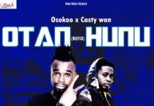 Osokoo x Casty Wan - Otan Hunu (Refix) (Mixed By Shaker Beatz)