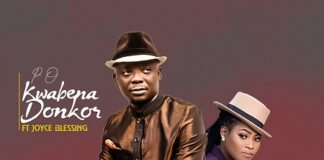 P.O Kwabena Donkor Ft. Joyce Blessing - Only You (Prod. By Jakebeatz)
