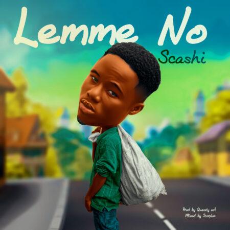 Scashi - Lemme No