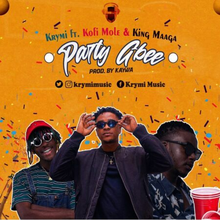 Krymi - Party Gbee Ft. Kofi Mole & King Maaga