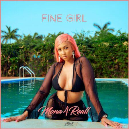 Mona 4Reall - Fine Girl