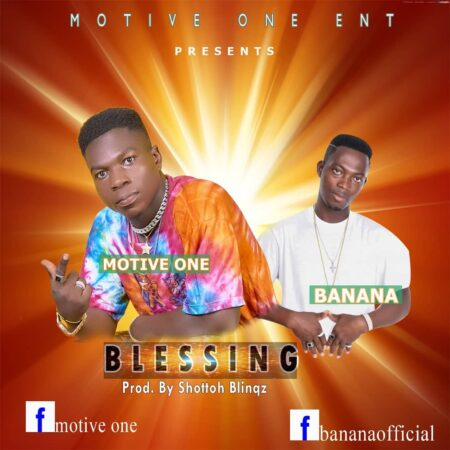 Motive One x Banana - Blessing