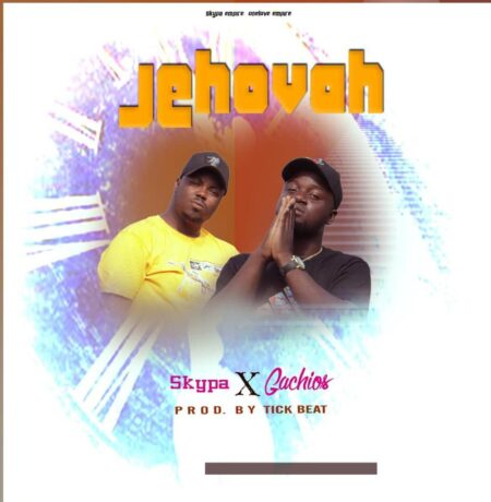 Skypa x Gachios - Jehovah (Prod. By Tick Beatz)