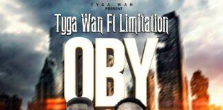 Tyga Wan - OBY Ft. Limitation