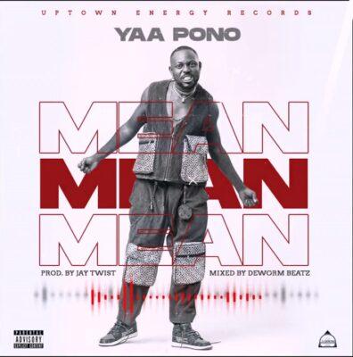 Yaa Pono - Mean