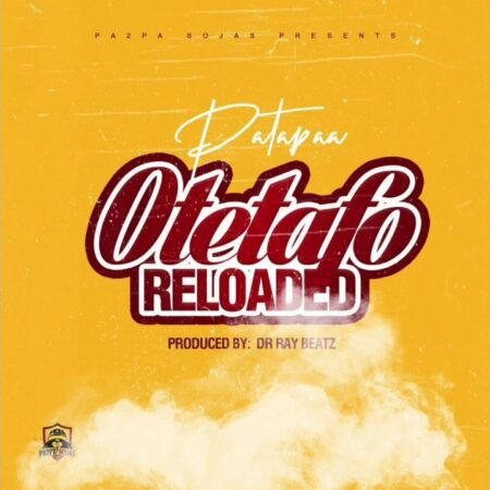 Patapaa - Otetafo Reloaded (Kuami Eugene Diss)