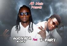 Agonaba Kofy - Kyiri Bone Ft. T-Part