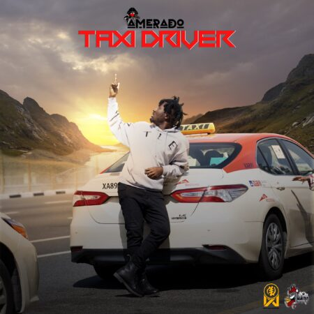 Amerado - Taxi Driver (Prod. By IzJoe Beatz)