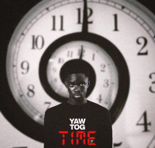 Yaw Tog - Time EP (Full Album)