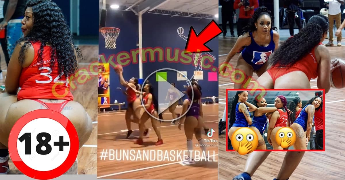 Wild Video Of Ladies With Big A$$ Playing Basketball Nak£d Hits Online – [Watch Video]