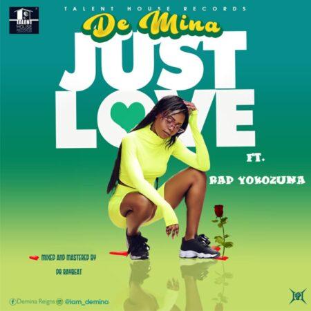 De Mina - Just Love Ft. Rap Yokozuna