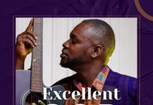 Kweku Degart - Excellent God