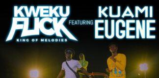 Kweku Flick - No Sleeping Ft Kuami Eugene
