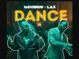 Mayorkun - Dance Ft. L.A.X
