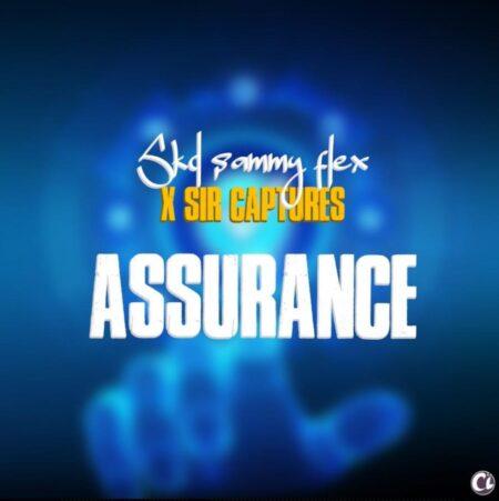 SKD Sammy Flex - Assurance Ft. Sir Captures