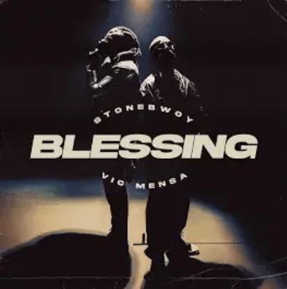Stonebwoy - Blessing Ft Vic Mensa