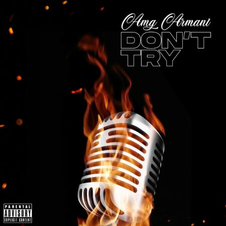 AMG Armani - Don't Try