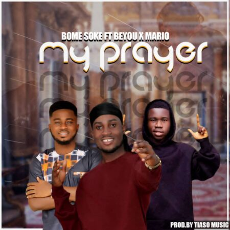 Bomesoke - My Prayer Ft. Beyou & Mario