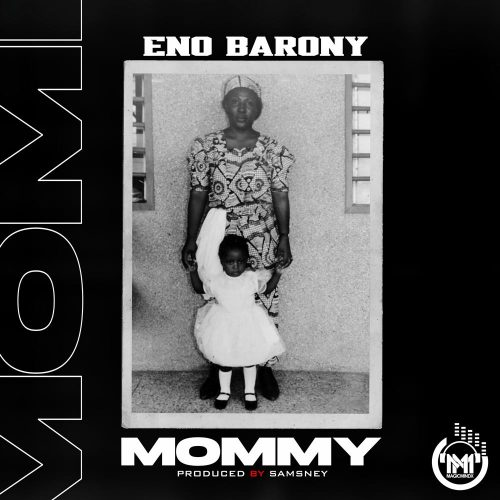 Eno Barony - Mommy