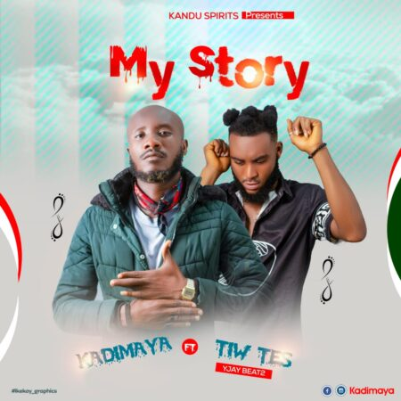 Kadimaya Ft. Tiw Tes - My Story