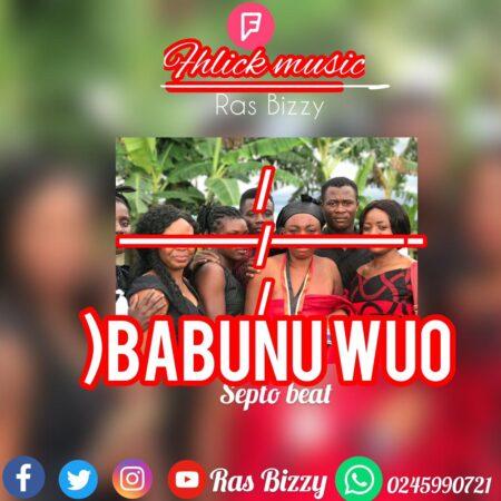 Ras Bizzy - Obabunu Wuo