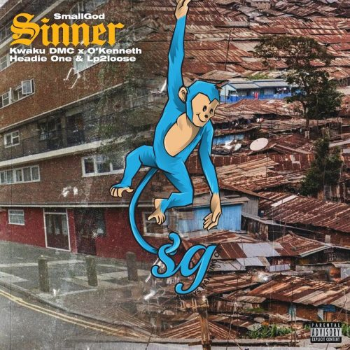 Well-connected Artist manager and now artist, Smallgod releases his third single of the year titled 'Sinner', a drill style record featuring Life Living Records' poster boys Kwaku DMC and O'Kenneth alongside British rapper, Headie and UK based rapper , Lp2loose.
