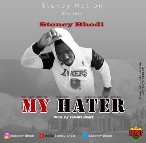 Stoney Bhodi - My Hater