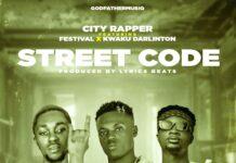 City Rapper Ft. Kweku Darlington x Festival - Street Code