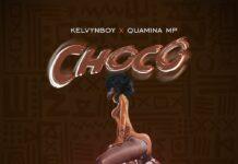 Kelvyn Boy - Choco Ft. Quamina Mp