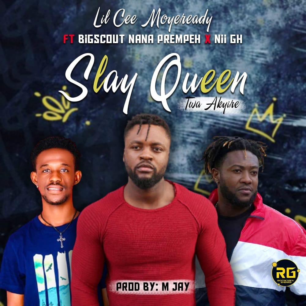 LiL Cee Moyeready Set To Release New Song, 'Slay Queen' With Nii Gh & Bigscout Nana Prempeh