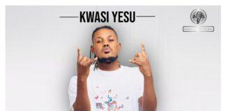 Kwasi Yesu - Ye Didi