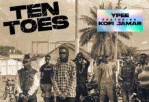Ypee - Ten Toes Ft. Kofi Jamar