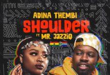 Adina - Shoulder Ft. Mr. Jazziq