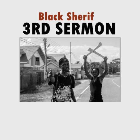 Black Sherif Third Sermon mp3 download