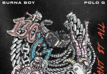 Burna Boy - Want It All Ft Polo G