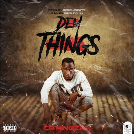 CB Kingzak - Dem Things
