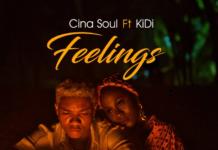 Cina Soul Ft KiDi Feelings