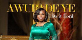 Diana Hamilton - Awurade Ye (Do It Lord)