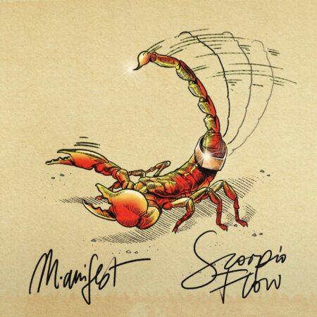 M.anifest - Scorpio Flow
