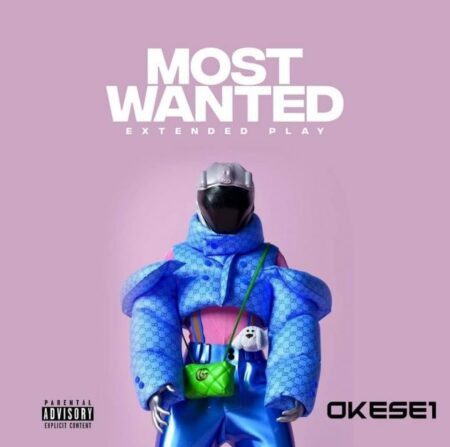 Okese1 - Most Wanted Ep