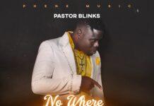 Pastor Blinks - No Where Cool
