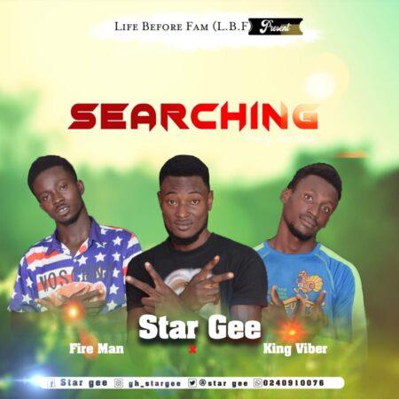 Star Gee x King Viber x Fire Man - Searching