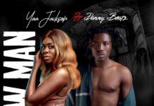 Yaa Jackson - Blow Man Ft Danny Beatz