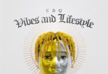 CDQ Vibes and Lifestyle Album