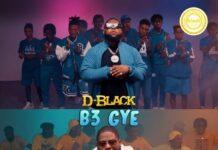 D-Black - B3 Gye (Enjoyment Minister 2)