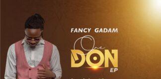 Fancy Gadam One Don Ep Mp3 Download