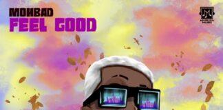 Mohbad - Feel Good