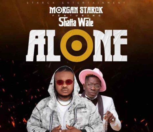Morgan Starck - Alone Ft Shatta Wale